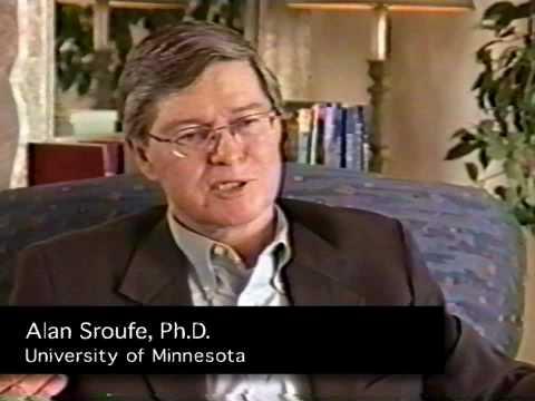 Alan Sroufe, Ph D